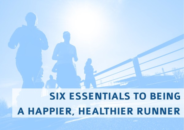 6 essentials to being a better runner